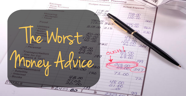 The Worst Money Advice - GoDay.ca