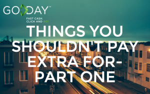 Things You Shouldn't Pay Extra For - Part One