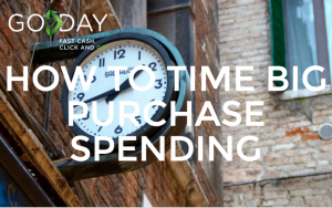 How To Time Big Purchase Spending