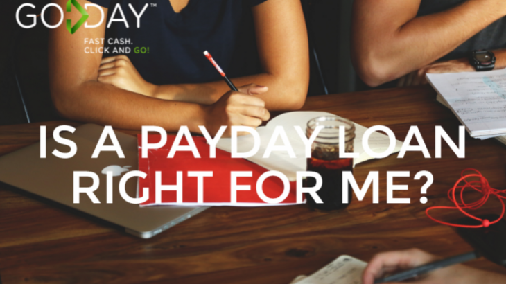 Is a Payday Loan Right For Me?